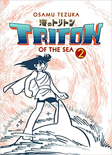 fac43b3b1 Triton of the Sea Volume 2 (Manga): Osamu Tezuka: 9781569703144:  Amazon.com: Books
