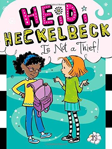 Download Heidi Heckelbeck Is Not a Thief! pdf
