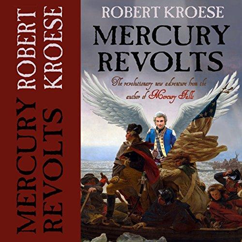 Mercury Revolts: The Mercury Series, Book 4