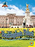 Buckingham Palace: The Official Residence of England s Royal Family (Castles of the World)