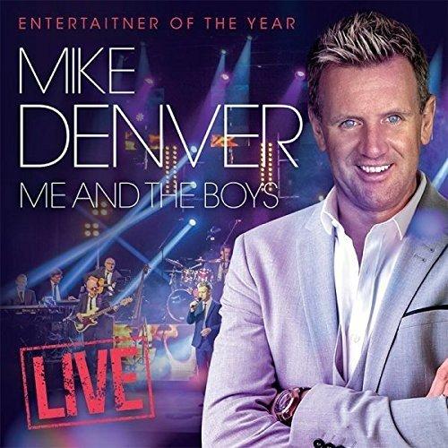 Mike Denver - Me & The Boys: Live (United Kingdom - Import, 2PC)