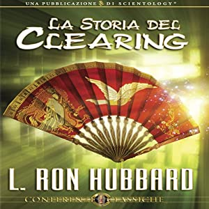 La Storia del Clearing (The History of Clearing) Audiobook