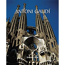 Antoni Gaudí: Architect and Artist (Temporis Collection)
