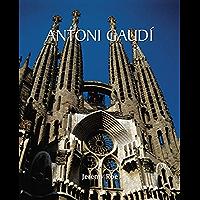 Antoni Gaudí: Architect and Artist (Temporis Collection)
