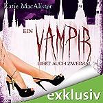 Ein Vampir liebt auch zweimal (Dark Ones 9) | Katie MacAlister