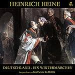 Deutschland. Ein Wintermärchen   Heinrich Heine