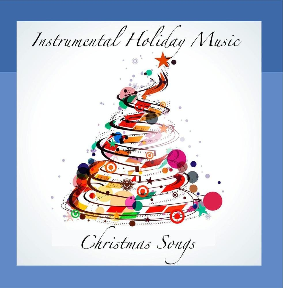 Christmas Songs - Instrumental Holiday Music - Amazon.com Music