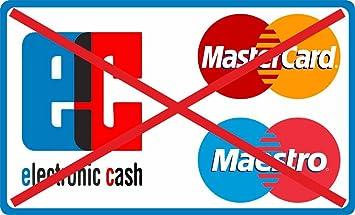 Ec Kartenzahlung.Aufkleber Keine Kartenzahlung Moglich Ec Karte Mastercard