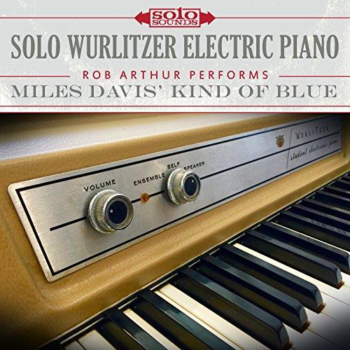 Solo Wurlitzer Electric Piano: Miles Davis' Kind of Blue