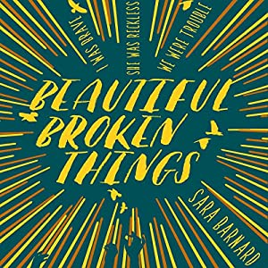 Beautiful Broken Things Audiobook