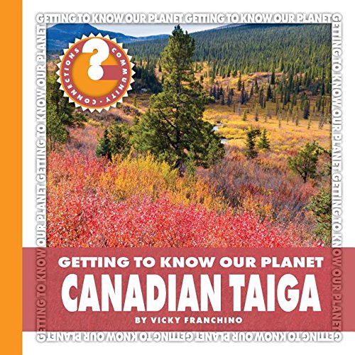 Canadian Taiga (Community Connections)
