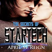 The Secrets of Startech: The Imprint Trilogy, Book 2 | April M. Reign