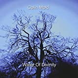 Water of Divinity by Colin Mold (2007-08-03)