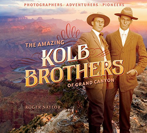 Kolb the best amazon price in savemoney the amazing kolb brothers of grand canyon photographers adventurers pioneers fandeluxe Gallery