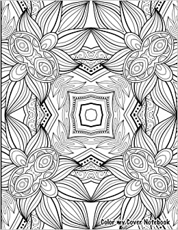 Color My Cover Notebook (calming): Therapeutic notebook for ...