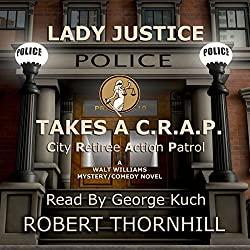 Lady Justice Takes a C.R.A.P.