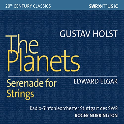 Holst: The Planets; Elgar: Serenade for Strings (Radio Swr Sinfonieorchester)