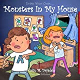 Draw Your Own Monsters In My House (Volume 1)