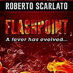Flashpoint | Roberto Scarlato