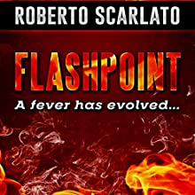 Flashpoint Audiobook by Roberto Scarlato Narrated by Roberto Scarlato