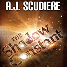 The Shadow Constant Audiobook by A.J. Scudiere Narrated by John Thompson