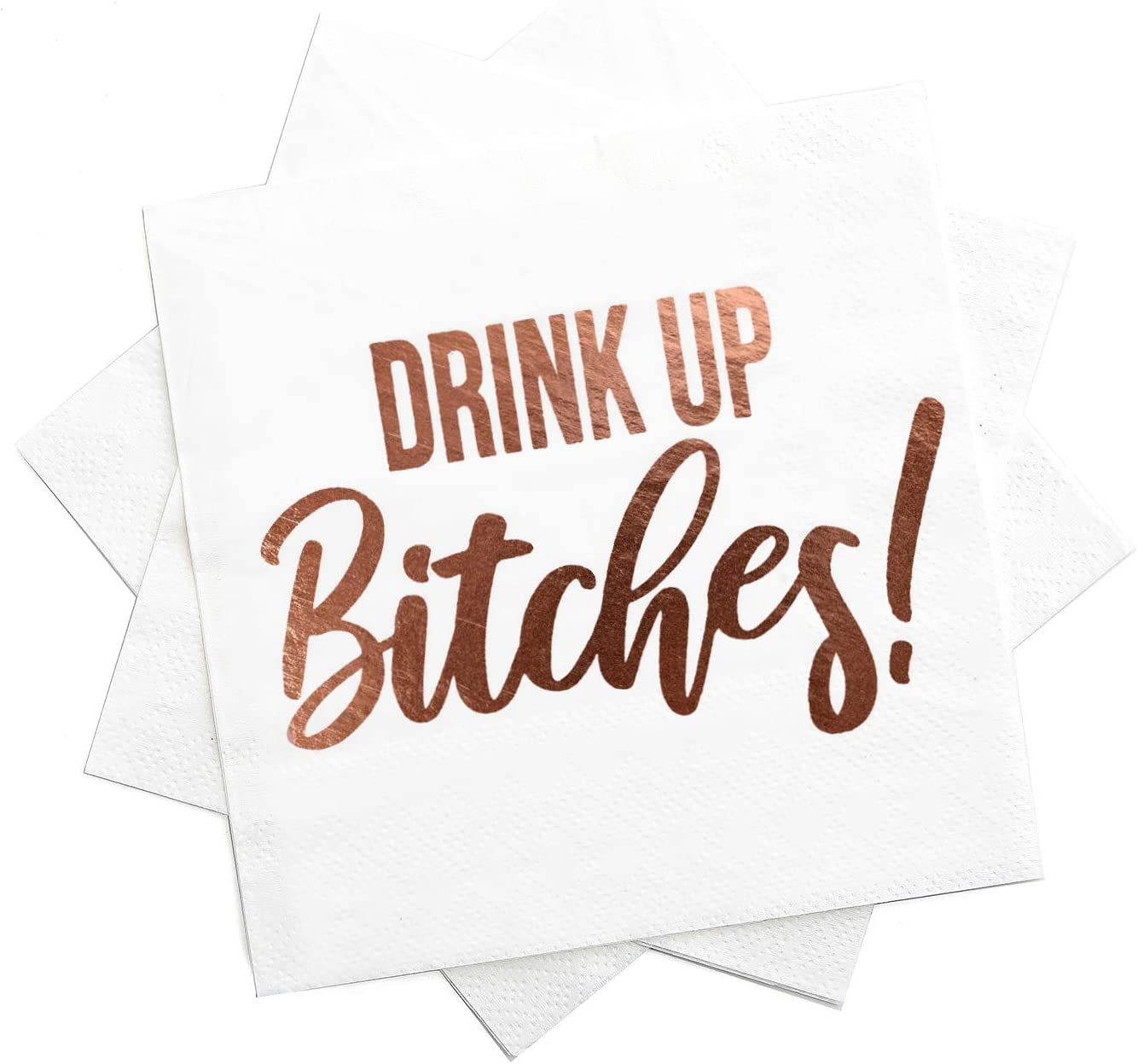 Cocktail Napkins- Fancy Printed Napkins with ''Drink Up B!tches'' Emboss in Rose Gold Foil Letters- Ideal for Bachelorette Party Decorations- Beverage Napkins- Folded 5 x 5 Inches (50 Pack)