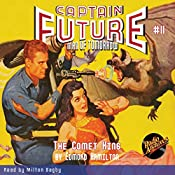 The Comet Kings: Captain Future, Book 11 | Edmond Hamilton,  Radio Archives