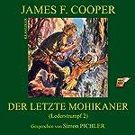 Der letzte Mohikaner (Lederstrumpf 2) | James Fenimore Cooper