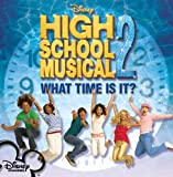 What Time Is It? (from  High School Musical 2 )