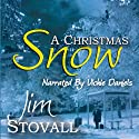 A Christmas Snow Audiobook by Jim Stovall Narrated by Vickie Daniels