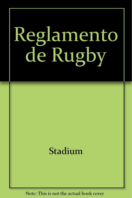 Reglamento de Rugby (Spanish Edition) by Stadium Books