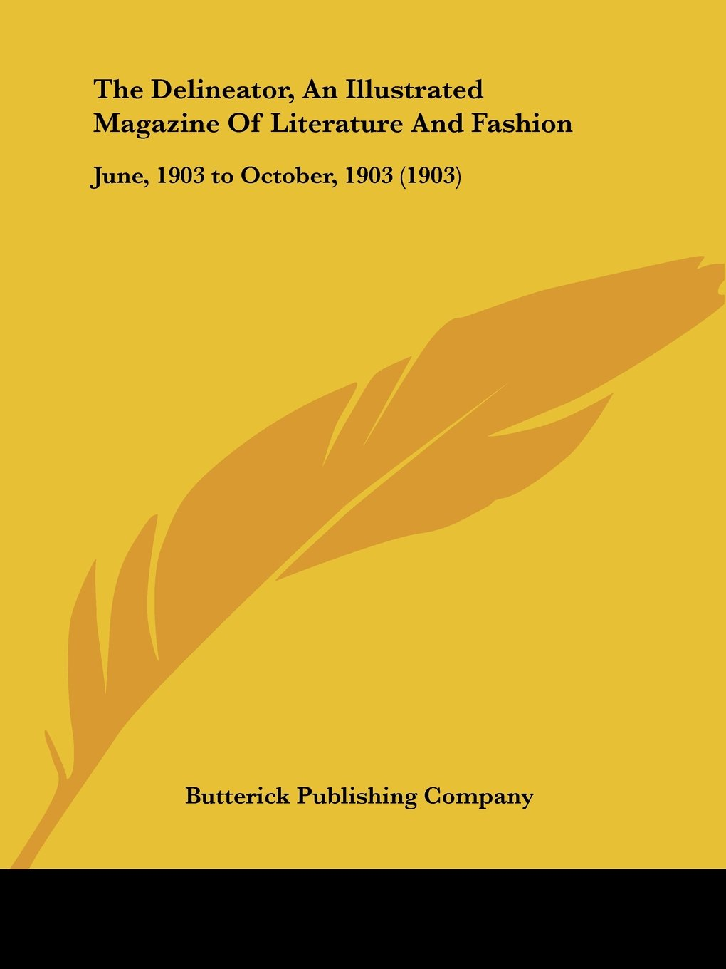 The Delineator, An Illustrated Magazine Of Literature And Fashion: June, 1903 to October, 1903 (1903) PDF