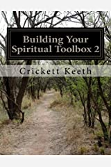 Building Your Spiritual Toolbox 2: Building on the Foundation (Volume 2) Paperback