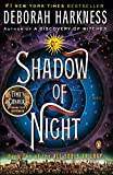 Shadow of Night: A Novel (All Souls Trilogy, Book 2)