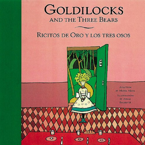 Goldilocks and the Three Bears/ Ricitos de Oro y los tres osos