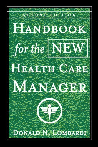 Read Online Handbook for the New Health Care Manager:2nd (Second) edition pdf epub