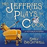 Mrs. Jeffries Plays the Cook: Mrs. Jeffries Series #7