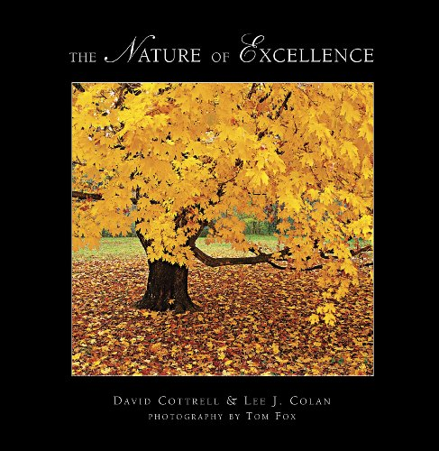 The Nature of Excellence Classic Edition