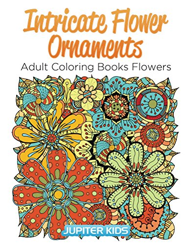 Intricate Flower Ornaments Coloring Flowers ebook