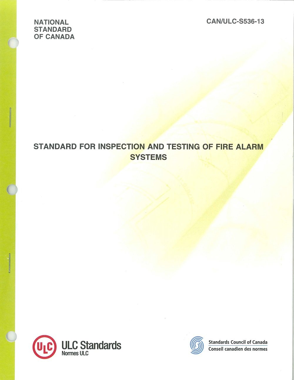 Standard for Inspection and Testing of Fire Alarm Systems National Standards of Canada