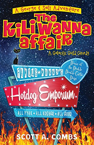The Kili Wanna Affair: A Galactic Guild Comedy (George & Sali Adventure Book 1)
