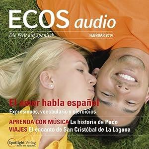 ECOS audio - El amor habla español. 2/2014 Hörbuch