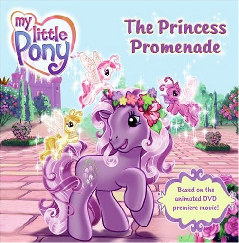 My Little Pony: The Princess Promenade (Little Princess Promenade Pony My)