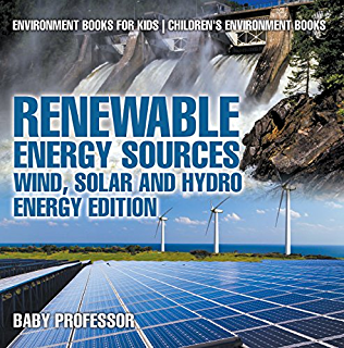 harvesting solar wind and tidal power environment for kids childrens earth sciences books