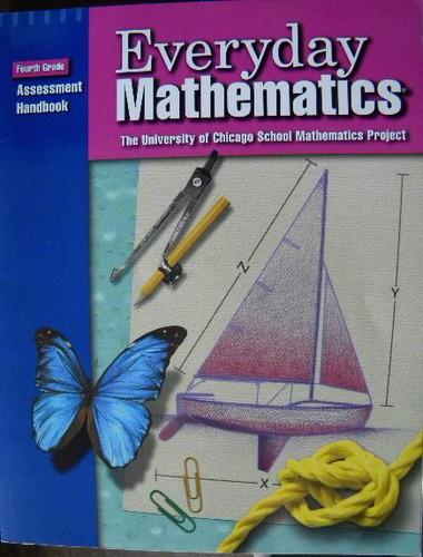 Everyday Mathematics Grade 4 Assessment Handbook Max Bell
