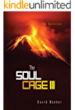 The Soul Cage III:  The Survivor