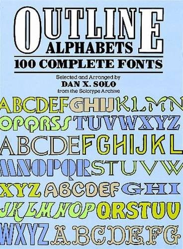 Outline Alphabets: 100 Complete Fonts (Lettering, Calligraphy, Typography) pdf epub