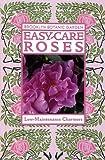 Easy-Care Roses (Brooklyn Botanic Garden All-Region Guide)