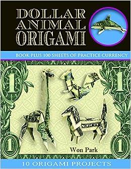 Book Dollar Animal Origami (Origami Books)