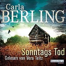Sonntags Tod Hörbuch von Carla Berling Gesprochen von: Vera Teltz